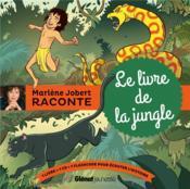 Marlène Jobert raconte ; le livre de la jungle ; le livre de la jungle - Couverture - Format classique