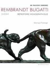 Rembrandt Bugatti, sculpteur ; repertoire monographique - Couverture - Format classique