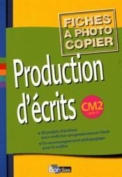 Production d'écrits ; CM2 ; fichier photocopiable (édition 2002) - Couverture - Format classique