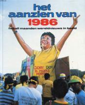 Het Aanzien Van 1986, Twaalf Maanden Wereldnieuws In Beeld - Couverture - Format classique