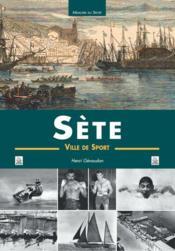 Sète, ville de sport - Couverture - Format classique