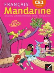 Mandarine Francais Ce1 Livre De L Eleve Edition 2019 Lagache Francoise Berthe Emeline