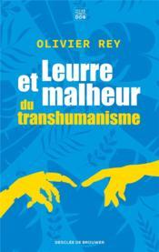 Leurre et malheur du transhumanisme - Couverture - Format classique