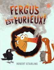 Fergus est furieux ! - Couverture - Format classique
