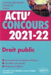 Actu'concours ; droit public 2021-2022 ; cours et QCM - Couverture - Format classique