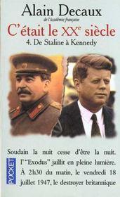 C'Etait Le Xx Siecle T.4 ; De Staline A Kennedy - Intérieur - Format classique