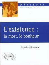L'Existence La Mort Le Bonheur - Intérieur - Format classique