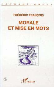 Morale Et Mise En Mots - Intérieur - Format classique
