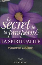 Le Secret De La Prosperite - Couverture - Format classique