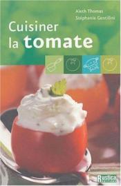 Cuisiner La Tomate - Couverture - Format classique