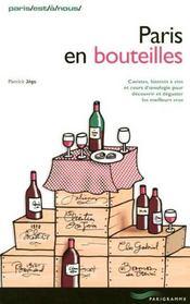 Paris en bouteilles 2004 (édition 2004) - Intérieur - Format classique