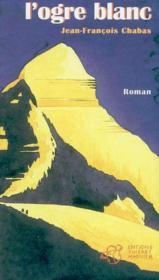 L'ogre blanc - Couverture - Format classique