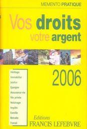 Memento Pratique ; Vos Droits, Votre Argent (édition 2006) - Intérieur - Format classique