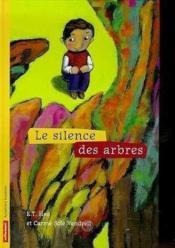 Le Silence Des Arbres - Couverture - Format classique