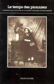 Temps des pionniers (le) n 30 - texte de jean claude gautrand - Couverture - Format classique