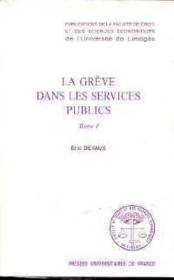 La grève dans les services publics - Couverture - Format classique