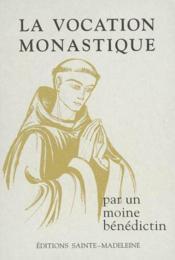 La Vocation Monastique - Couverture - Format classique