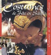 Costumes de fête en Savoie - Couverture - Format classique
