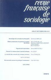 Revue Francaise De Sociologie N.45.3 ; Juillet-Septembre 2004 - Intérieur - Format classique