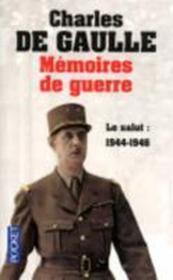 Mémoires de guerre t.3 ; le salut : 1944-1946 - Couverture - Format classique