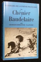 Panorama de la poésie française de Chénier à Baudelaire - Couverture - Format classique