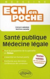 Sante Publique Medecine Legale Tout Le Programme En Fiches L'Essentiel En Format Poche - Couverture - Format classique