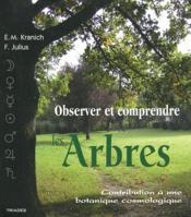 Observer et comprendre les arbres - Couverture - Format classique