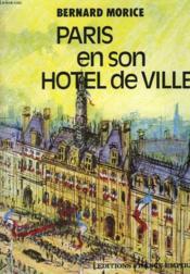 Paris En Son Hotel De Ville. - Couverture - Format classique