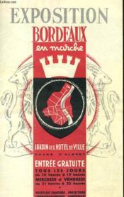 Exposition Bordeaux En Marche - Jardin De L'Hotel De Ville - Du 6 Au 31 Mars 1953 - Couverture - Format classique