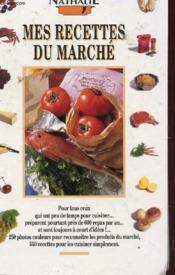 Mes Recettes Du Marché - Couverture - Format classique