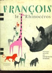 Francois Le Rinoceros - Couverture - Format classique