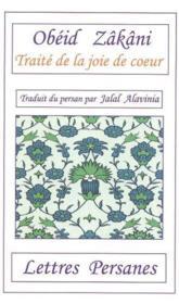 Le traité de la joie de coeur ; conte satyrique - Couverture - Format classique