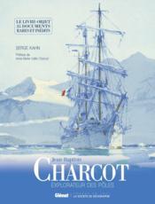 Jean-Baptiste Charcot ; les documents inédits - Couverture - Format classique