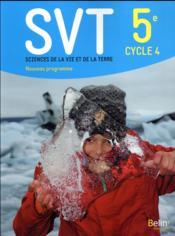 SVT ; 5e ; livre de l'élève (édition 2017) - Couverture - Format classique