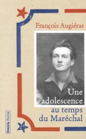 Une adolescence au temps du Maréchal - Couverture - Format classique
