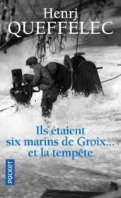 Ils étaient six marins de Groix... et la tempête - Couverture - Format classique
