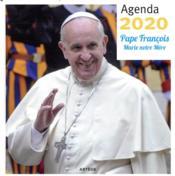 Agenda 2020 pape François ; Marie notre mère - Couverture - Format classique