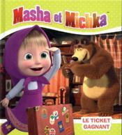 Masha et Michka ; le ticket gagnant - Couverture - Format classique
