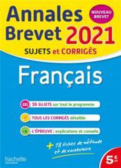 Annales brevet ; français ; sujets et corrigés (édition 2021) - Couverture - Format classique