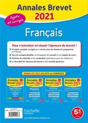 Annales brevet ; français ; sujets et corrigés (édition 2021) - 4ème de couverture - Format classique