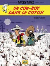 Les aventures de Lucky Luke d'après Morris T.9 ; un cow-boy dans le coton - Couverture - Format classique