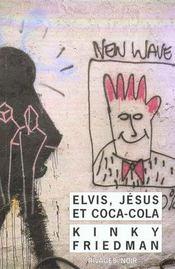 Elvis, Jesus Et Coca-Cola - Intérieur - Format classique