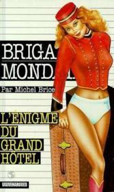 Brigade mondaine t.201 ; l'énigme du grand hôtel - Couverture - Format classique