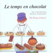 Le temps en chocolat - Couverture - Format classique