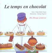 Le temps en chocolat - Intérieur - Format classique