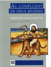 Au confluent de deux rivières ; musulmans et hindous dans le sud de l'Inde - Intérieur - Format classique