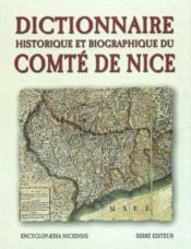 Dictionnaire historique et biographique du comte de nice - Couverture - Format classique