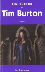 Tim Burton Par Tim Burton - Intérieur - Format classique