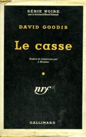Le Casse. ( The Burglar ). Collection : Serie Noire Avec Jaquette N° 207 - Couverture - Format classique
