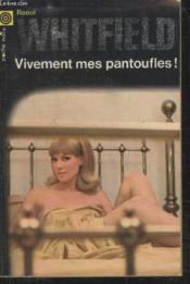 Collection La Poche Noire. N° 147 Vivement Mes Pantoufles. - Couverture - Format classique